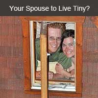 Convince your spouse to live tiny
