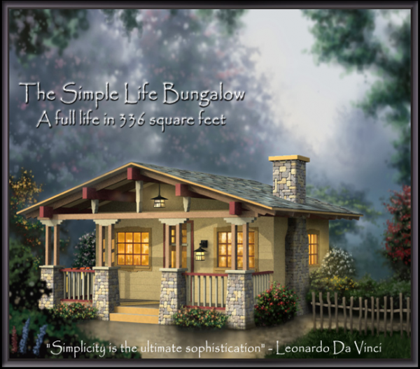 The simple life bungalow for Simple living homes
