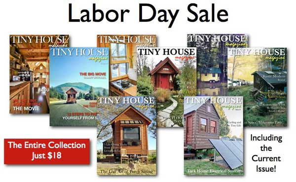 Tiny House Magazine Labor Day Sale
