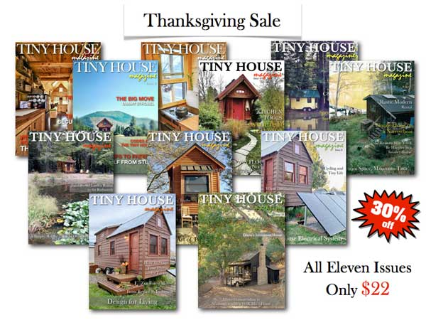 Tiny House Magazine Thanksgiving Sale