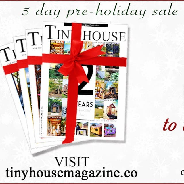 Tiny House Magazine Holiday Sale  #tinyhouseblog #tinyhouse #tinyhouseliving #tinyhousemovement #tinyhome #tinyhousemagazine