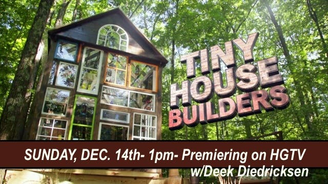 deek diedricksen and tiny house builders hgtv - Tiny House Builder