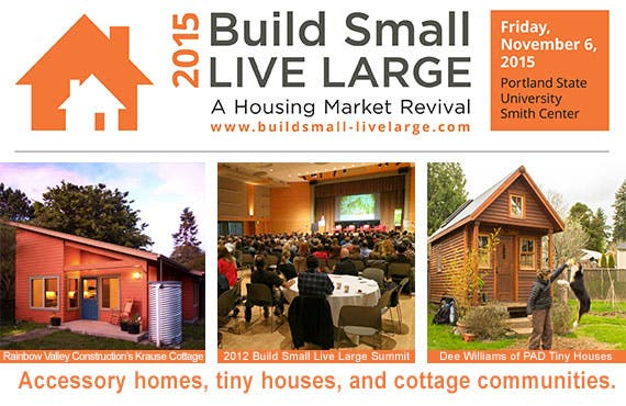Build Small Live Large 2015 Summit