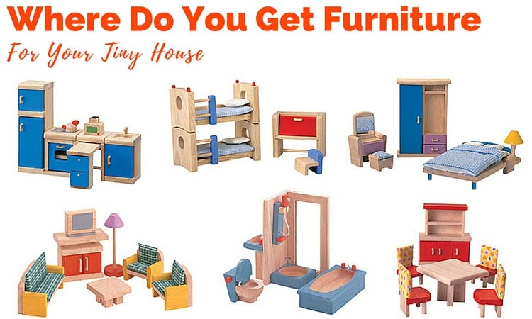 Where Do You Get Furniture For Your Tiny House Tiny House Blog