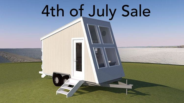 Tiny House Design 4th of July Sale