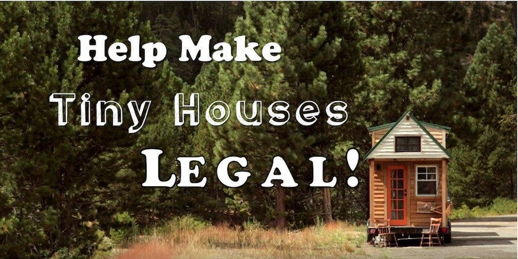 make tiny houses legal