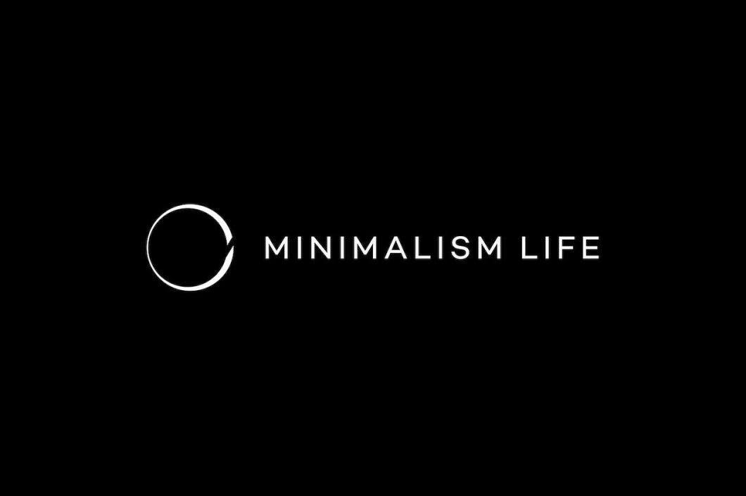 Minimalism Life