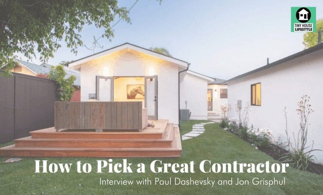 Paul Dashevsky and Jon Grishpul on How to Pick a Great Contractor
