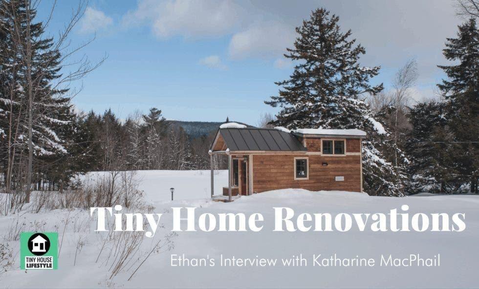 Tiny House Renovations
